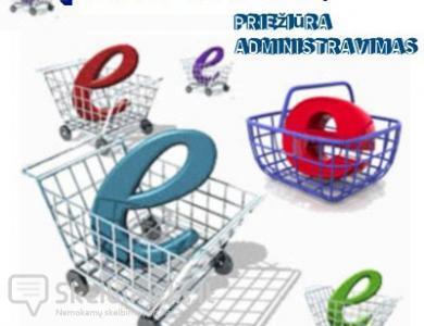 Elektroninių parduotuvių priežiūra, administra