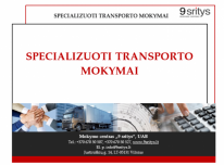 SPECIALIZUOTI TRANSPORTO MOKYMAI