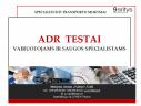 ADR A1, A2, A3, A4 TESTAI INTERNETU